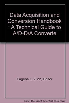 Unknown Binding Data Acquisition and Conversion Handbook : A Technical Guide to A/D-D/A Converte Book