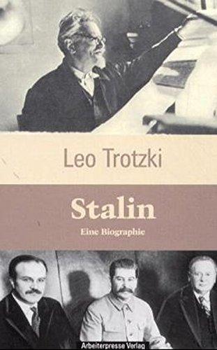 Stalin: Eine Biographie (Trotzki-Bibliothek)