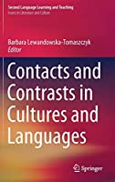 Contacts and Contrasts in Cultures and Languages (Second Language Learning and Teaching)