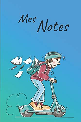 Mes Notes: Carnet de Notes Trotinette | Format 15,24 x 22.86 cm, 100 Pages | Tendance et Original | Pratique pour noter des Idées