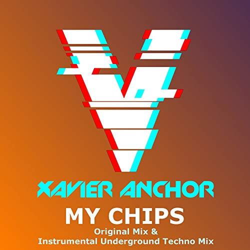 My Chips (Original Mix & Instrumental Underground Techno Mix)