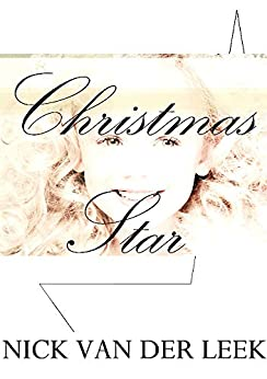 CHRISTMAS STAR by [Nick  van der Leek]