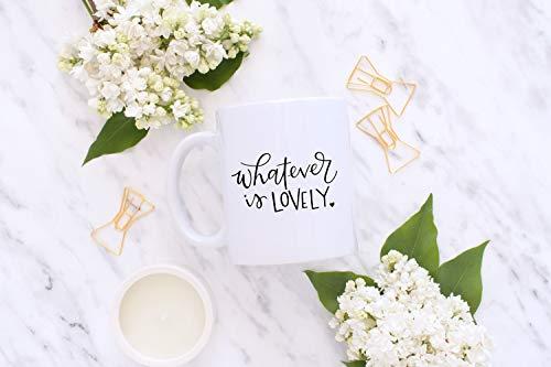 DKISEE Taza cristiana, con texto en inglés 'Whatever Is Lovely' Philippians 4, taza con letras a mano, taza de la escritura, taza de caligrafía