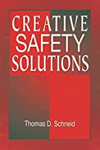Creative Safety Solutions (Occupational Safety & Health Guide Series Book 18)