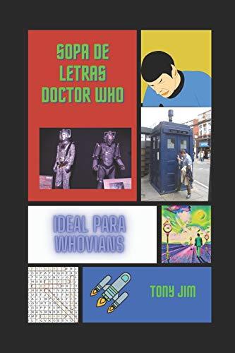 Sopa de letras de Doctor Who: Ideal para whovians (Pasatiempos frikis)