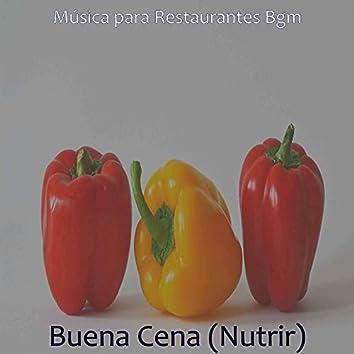 Buena Cena (Nutrir)