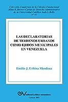 La Declaratoria de Terrenos Urbanos Como Ejidos Municipales En Venezuela