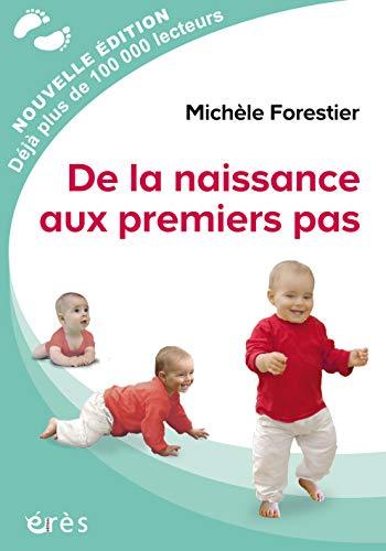 De la naissance aux premiers pas (ENFANCE & PAREN)
