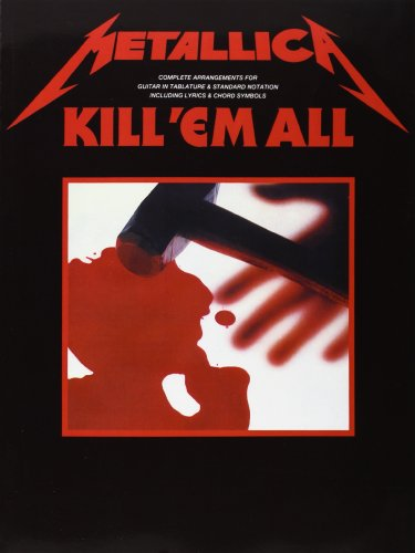 Metallica Kill 'Em All Tab (Album): Songbook, Grifftabelle für Gitarre