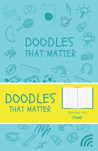 Doodles That Matter A5 Dotted Journal (Teal): Libreta de Puntos, Diario Punteado, Diari de puntos A5 de Doodles That Matter, Cuaderno Bullet Journal Dot Grid, Versión icónica