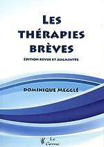 Les thérapies brèves de Dominique Megglé