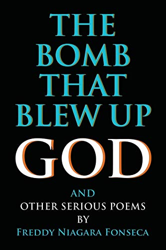 The Bomb That Blew Up God by Freddy Fonseca ebook deal