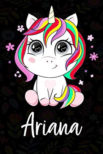 Ariana: Cuaderno de notas unicornio para niña con nombre personalizado Ariana, cuaderno unicornio , perfecto regalo de cumpleaños y navidad o San Valentíno ,110 paginas, Cubierta negra brillante