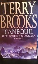 Tanequil - High Druid of Shannara #2