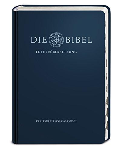 Lutherbibel - Ausgabe mit Griffregister: Die Bibel nach Martin Luthers Übersetzung; mit Apokryphen