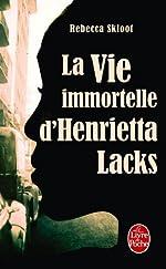 La Vie immortelle d'Henrietta Lacks de Rebecca Skloot