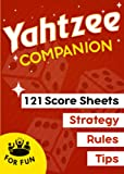 Yahtzee Game Companion: 130 Small Score Sheets, Rules, Tips & Strategy   5×7 Pads for Scorekeeping