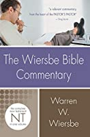 The Wiersbe Bible Commentary: The Complete New Testament (Wiersbe Bible Commentaries)