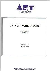 LONGBOARD TRAIN
