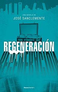 Regeneración par José Sanclemente