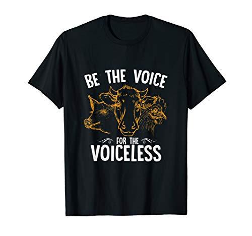 Be the Voice of the Voiceless Tierschutz Vegan T-Shirt T-Shirt