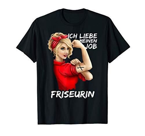 Friseurin Ich Liebe Meinen Job Friseur Salon T-Shirt