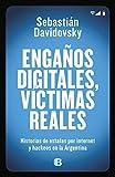 Engaños digitales, víctimas reales: Historias de estafas p