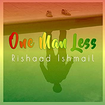 One Man Less