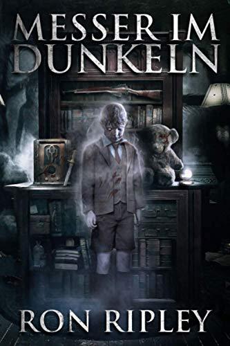 Messer im Dunkeln: Übernatürlicher Horror mit furchteinflößenden Geistern & Spukhäusern