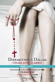 Paperback Disparition à Dallas (La communauté du sud, n° 2) Book