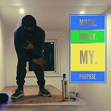 Music. Money. My. Purpose.
