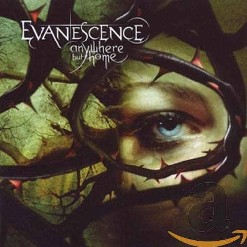 Anywhere But Home / Evanescence