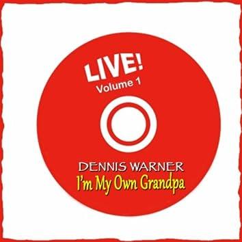 I'm My Own Grandpa, Vol. 1 (Live)