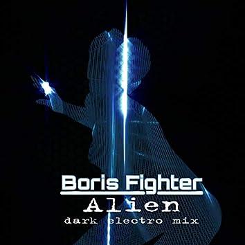 Alien (Dark Electro Mix)