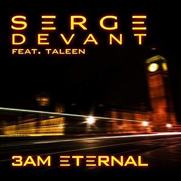 3AM Eternal