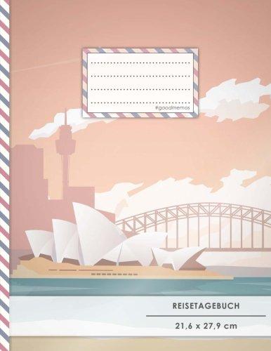 """Reisetagebuch: DIN A4, 70+ Seiten, Soft Cover, Register, Reisecheckliste, """"Australien"""" • Original #GoodMemos Travel Journal • Reisenotizbuch zum Selberschreiben"""