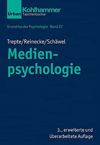 Medienpsychologie (Grundriss der Psychologie, 27, Band 27)