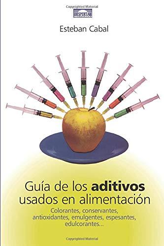 Guía De Los Aditivos Usados En Alimentacion