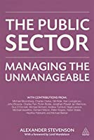 The Public Sector: Managing the unmanageable