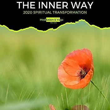 The Inner Way - 2020 Spiritual Transformation