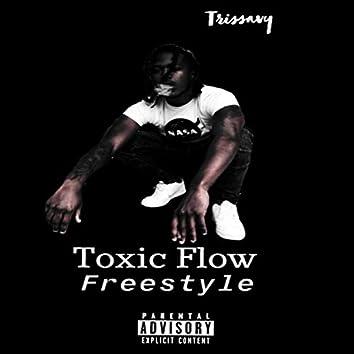Toxic Flow Freestyle