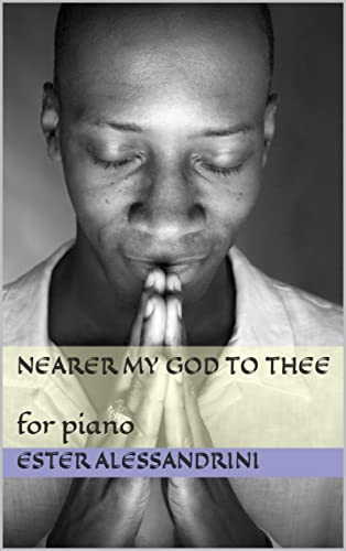 Nearer my God to thee: for piano (Easy piano Book 53) (English Edition)