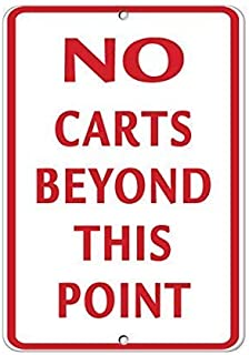 Metal Warning Sign 8x12 inches Sign No Carts Beyond This Point Style 3 Activity Sign Golf Sign Aluminum Metal Sign