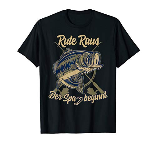 Rute raus der spass beginnt Angler T-Shirt