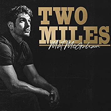 Two Miles