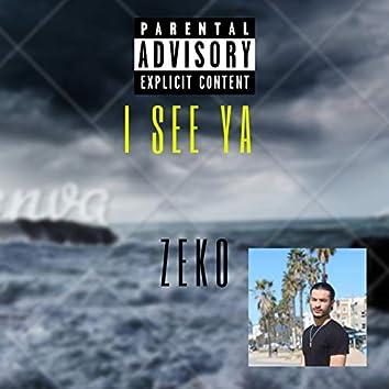 I See Ya