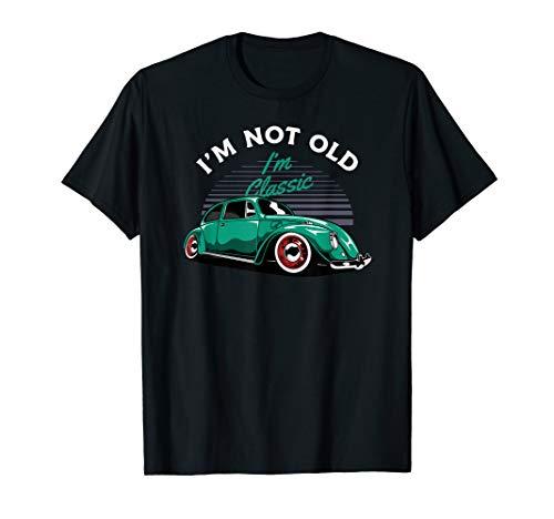 I\'m Not Old I\'m Classic Tuning Käfer Auto Oldtimer Männer T-Shirt