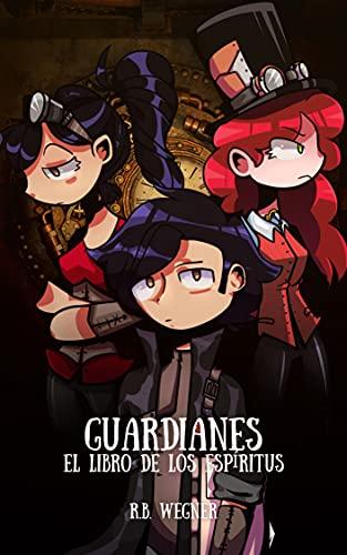 Guardianes: El Libro de los Espíritus