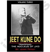 Poteet JKD #3 Trapping