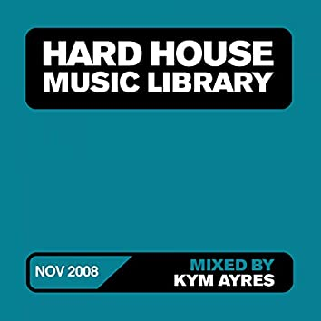 Hard House Music Library Mix: November 08